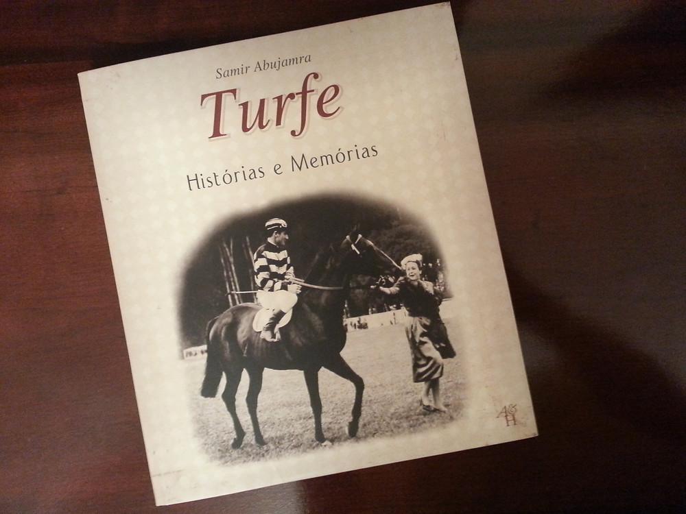 Turfe Histórias e Memórias é o título do livro de Samir Abujamra