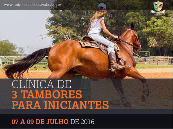 A Universidade do Cavalo (Sorocaba, SP) lança sua nova clínica em 2016: Três Tambores, um evento muito especial para quem está começando na modalidade ou para os amadores iniciantes, crianças e jovens.