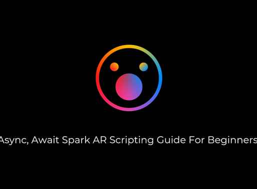 Async, Await Spark AR Scripting Guide For Beginners