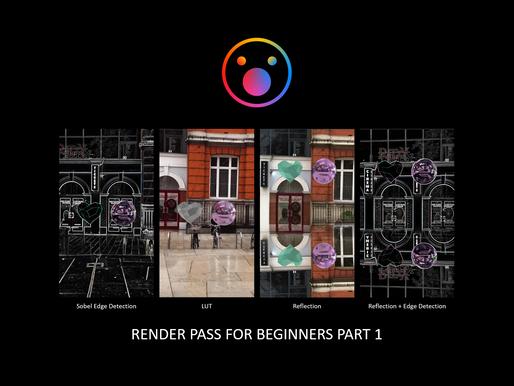 Spark AR Render Pass For Beginners Part 1