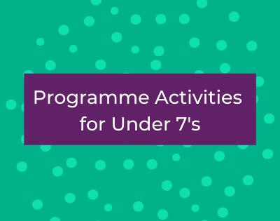 Programme Activities for Under 7's (2).p