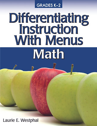 Differentiating Instruction With Menus Math K-2