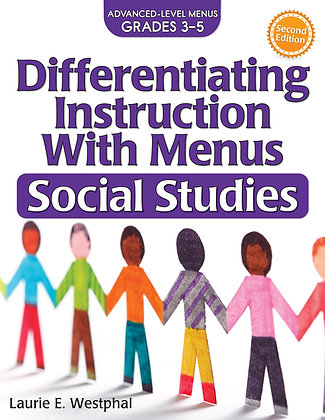 Differentiating Instruction With Menus: Social Studies 3-5
