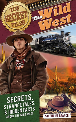 Top Secret Files Series: Wild West