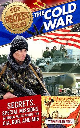 Top Secret Files Series: Cold War