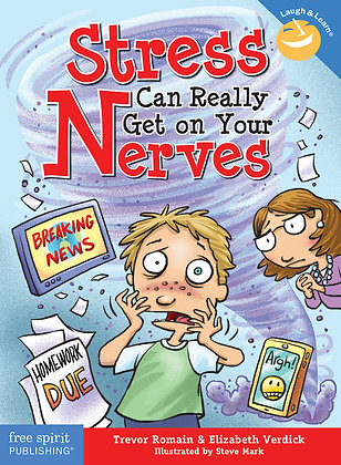 Stress Can Really Get on Your Nerves (2nd Edition)