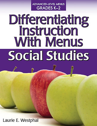 Differentiating Instruction With Menus: Social Studies K-2