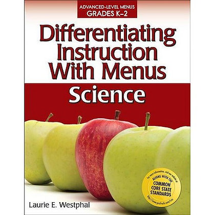 Differentiating Instruction With Menus: ScienceK-2