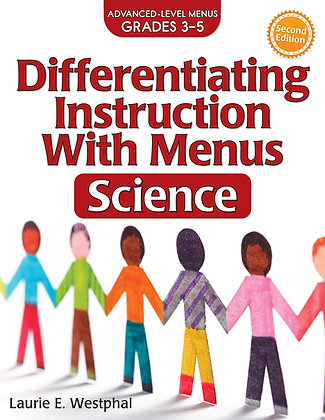 Differentiating Instruction With Menus: Science 3-5