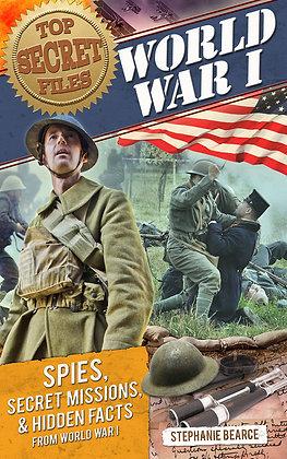 Top Secret Files: World War I