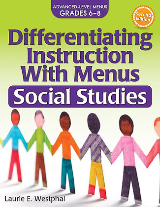 Differentiating Instruction With Menus: Social Studies 6-8