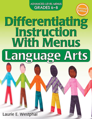 Differentiating Instruction with Menus Language Arts 6-8