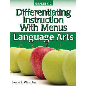 Differentiating Instruction with Menus Language Arts K-2