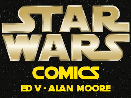 Star Wars Comics ed. 5 - Alan Moore
