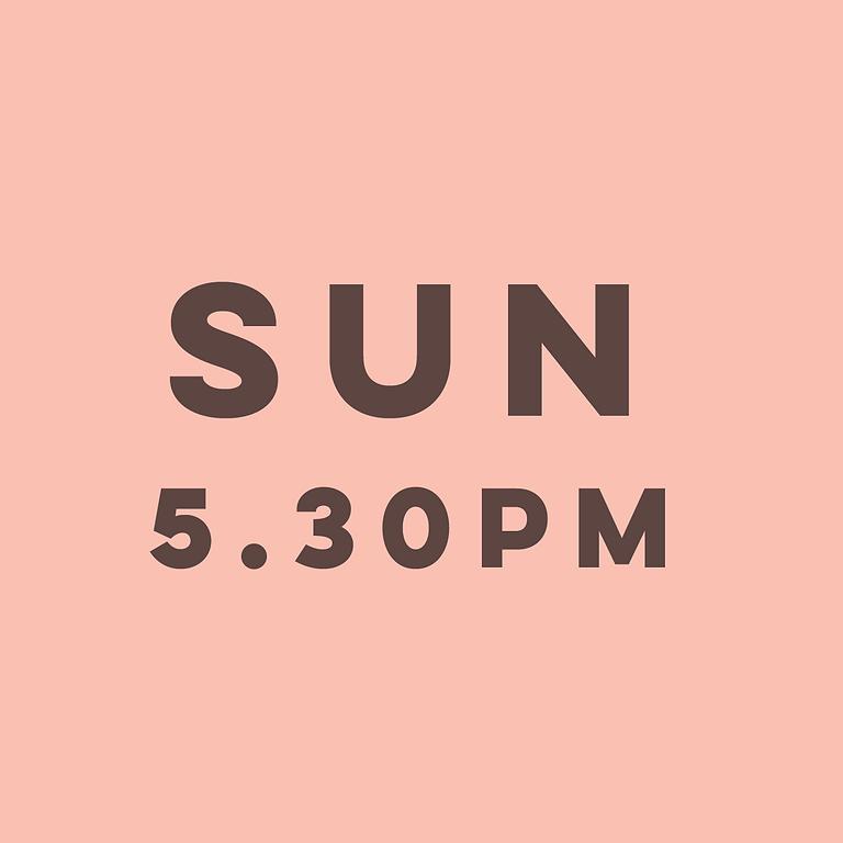 5.30pm Sunday 1st August