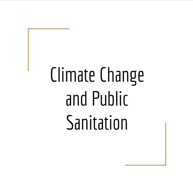 Climate Change and Public Sanitation