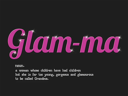 Glam-Ma (Metal Sign)