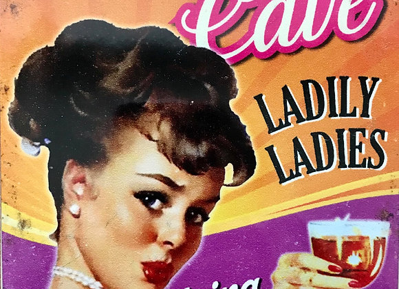 Lady Cave - Metal Sign