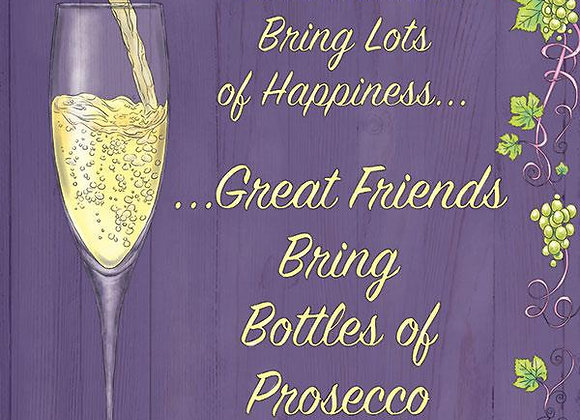 Prosecco - Great friends (Metal Sign)