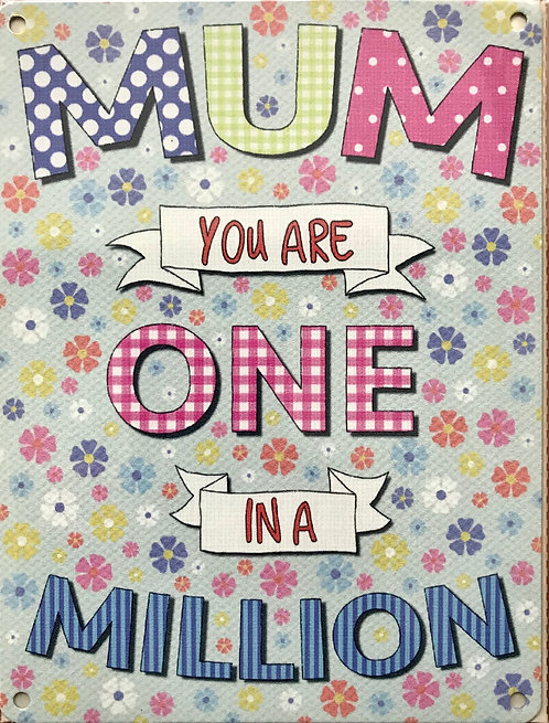 Metal Sign - Mum one in  million