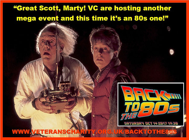The Veterans Charity-  Back To The 80s event