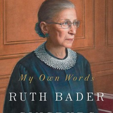 Book Discussion: My Own Words by Ruth Bader Ginsburg