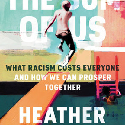Book Discussion: The Sum of Us by Heather McGhee
