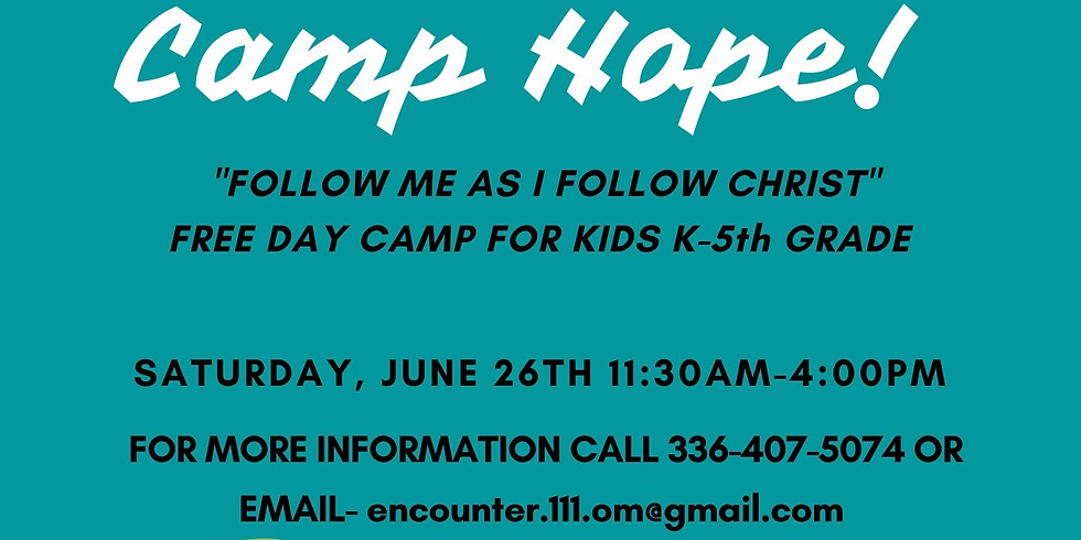 """Encounter 1:11 Ministries """"Camp Hope"""" Day Camp"""