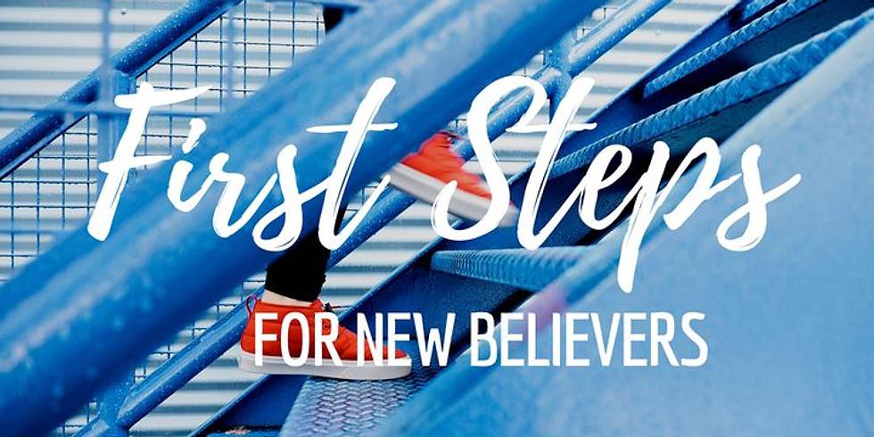 First Steps/New Believers Class Begins