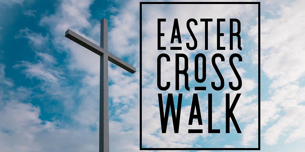 Easter Cross Walk