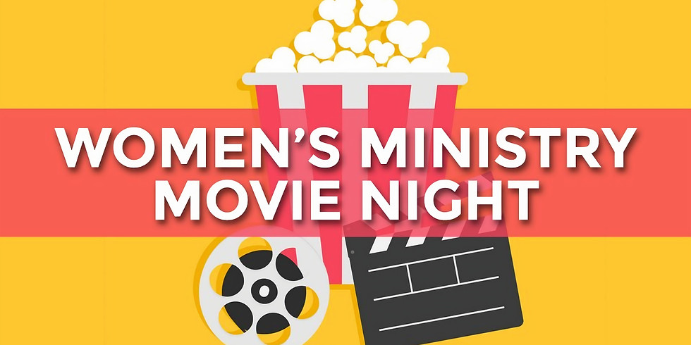 The Well Women's Ministry Movie Night