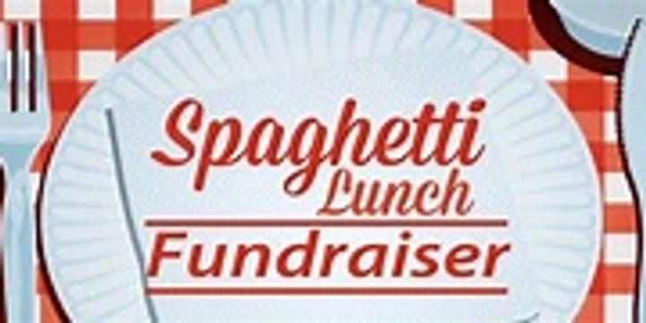 Spaghetti Lunch Fundraiser!