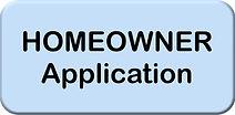 Homeowner Application button.jpg