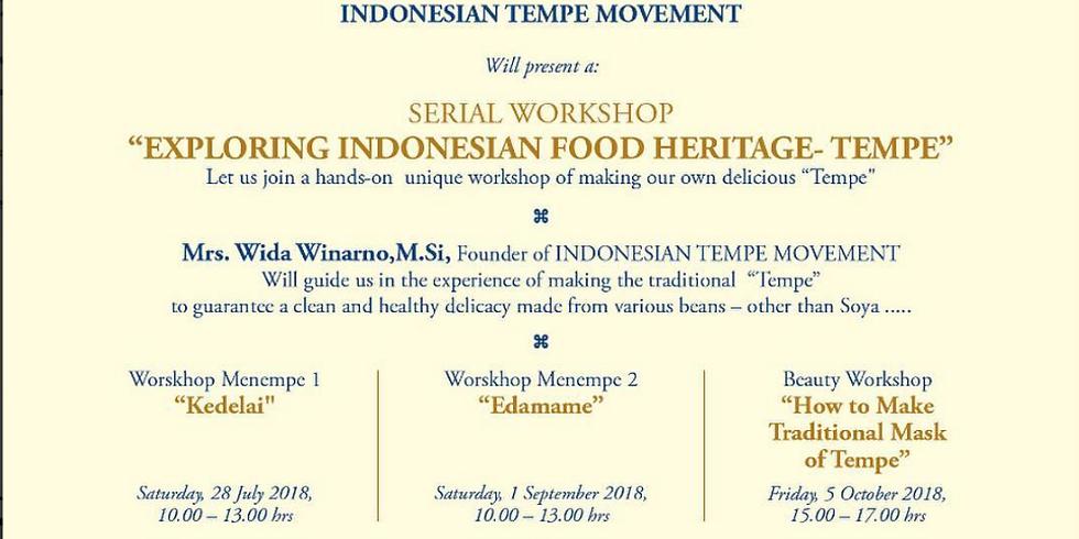 "Tempe Serial Workshop ""Exploring Indonesian Food Heritage - Tempe"""