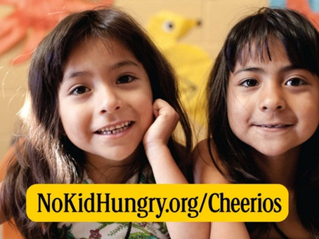 CHEERIOS SUPPORTS FIGHT AGAINST CHILDHOOD HUNGER