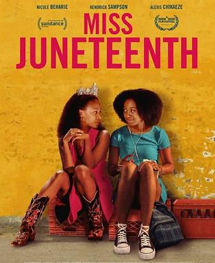 Number 18 Cinema Presents...MISS JUNETEENTH