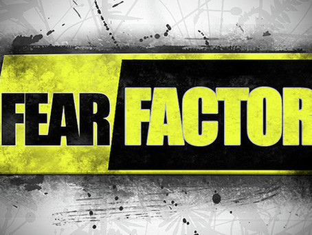 The Fear Factor