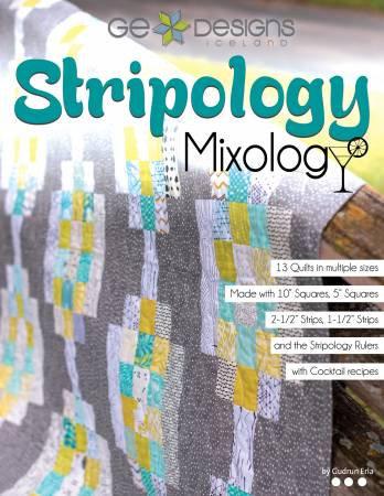 Stripology Mixology Quilt Book