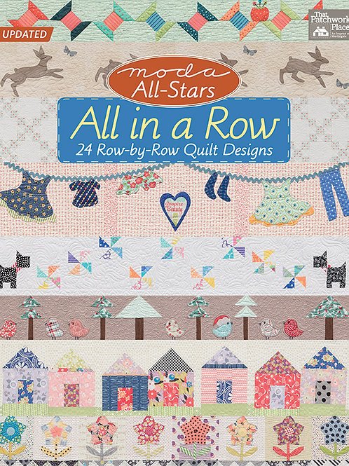 Moda All-Stars All in a Row - 24 Row-by-Row Quilt Designs - Softcover