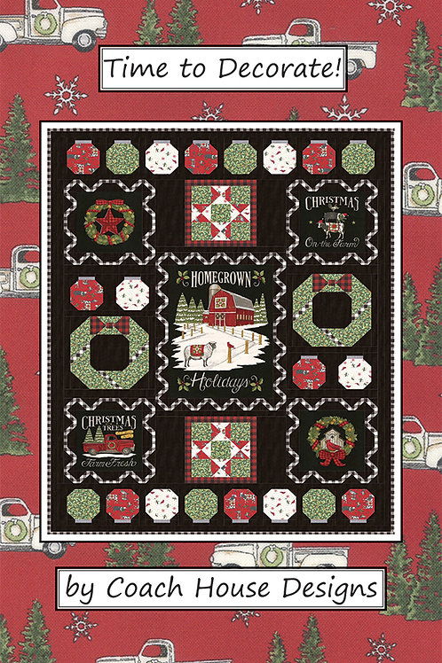 Time To Decorate Quilt Pattern Coach House Designs #CHD-1938