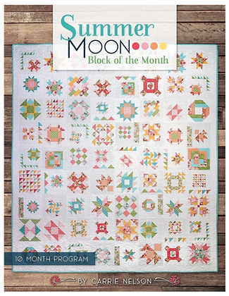 Summer Moon Book Carrie Nelson of Miss Rosie's Quilt Company