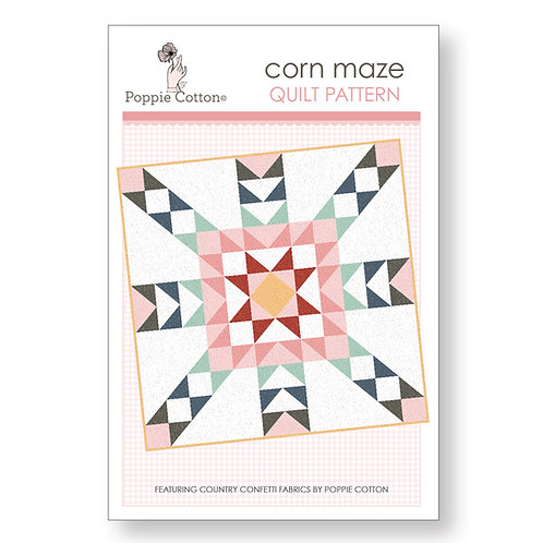 Corn Maze Quilt Pattern By Poppie Cotton Fabrics