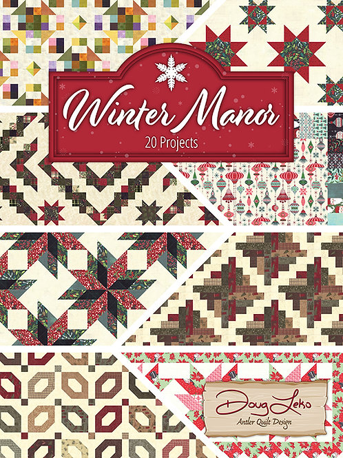 Winter Manor Quilt Book by Antler Quilt Designs