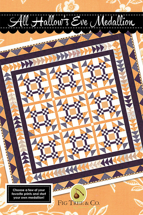 All Hallow's Eve Medallion Quilt Pattern Fig Tree Quilts