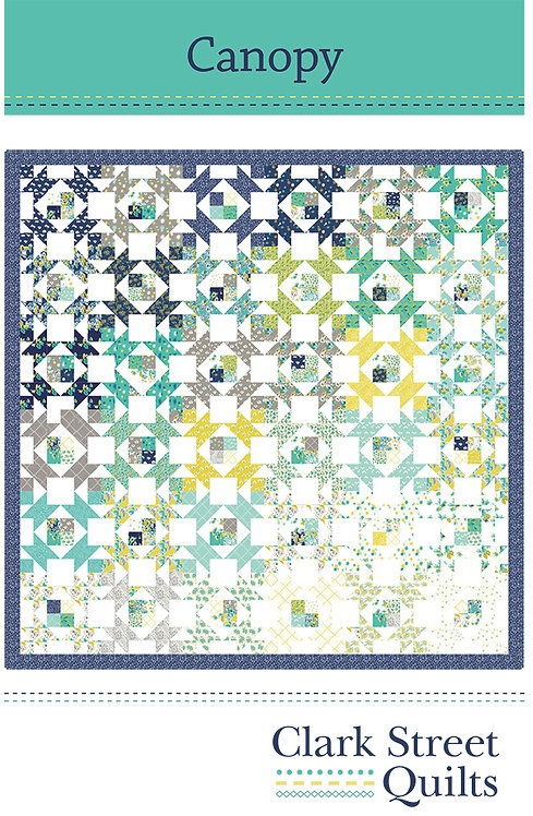Canopy Quilt Pattern featuring Flour Garden Collection by Clark Street Quilt