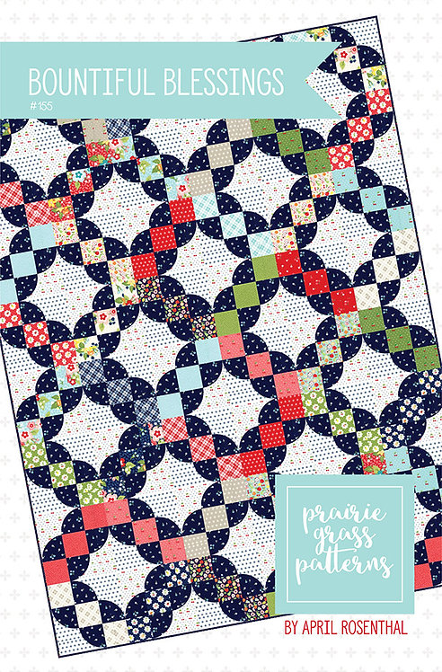 Bountiful Blessings Quilt Pattern Prairie Grass Patterns