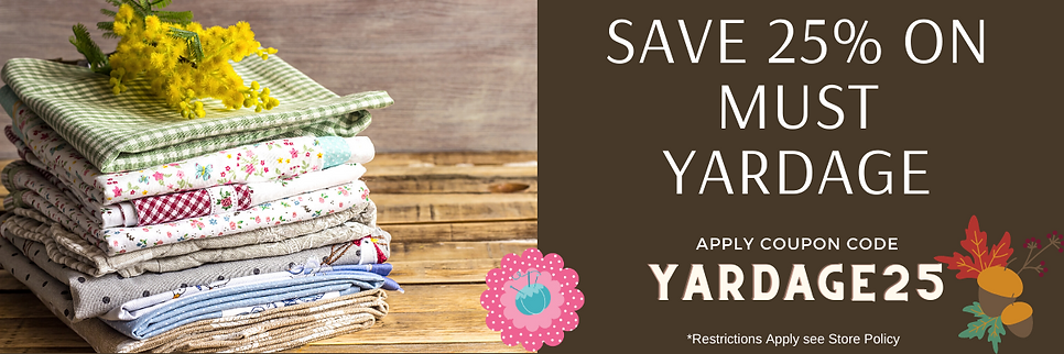 SAVE 25% ON ALL YARDAGE.png