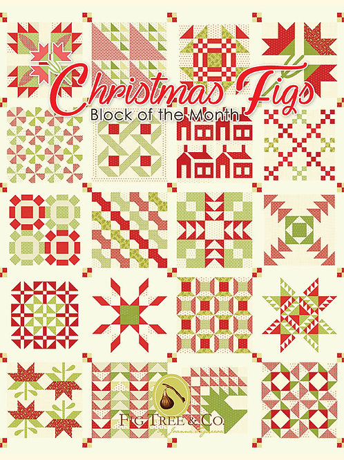 Christmas Figs Block of the Month Book Joanna Figueroa of Fig Tree Quilts for It