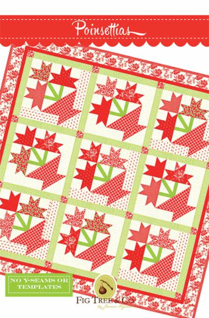 Poinsettias Quilt Pattern by Fig Tree Quilts