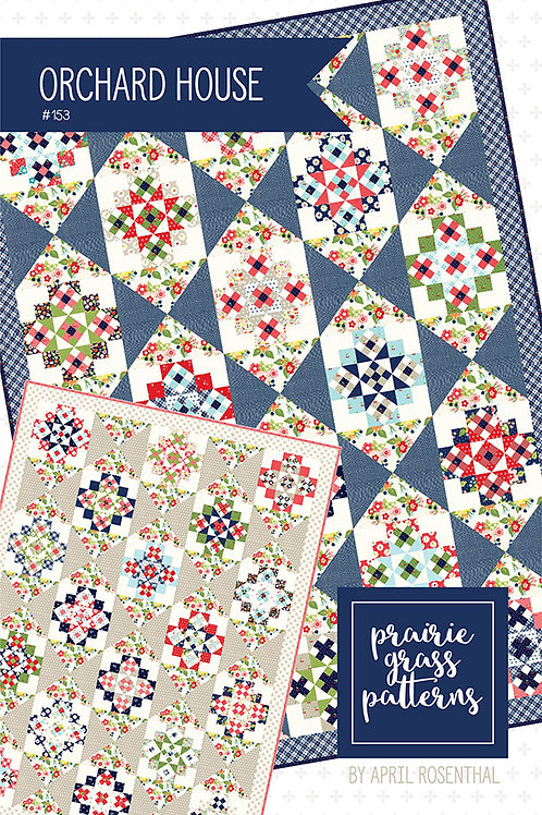 Orchard House Quilt Pattern Prairie Grass Patterns
